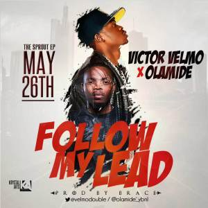 Victor-Velmo-Follow-My-Lead-ft.-Olamide-ART